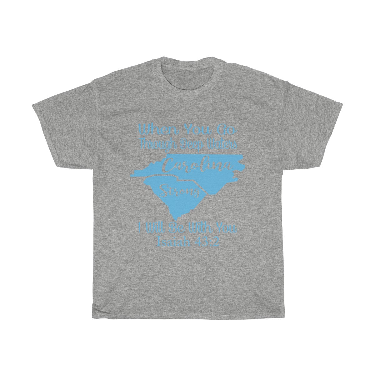 Carolina Strong With Blue T-Shirt