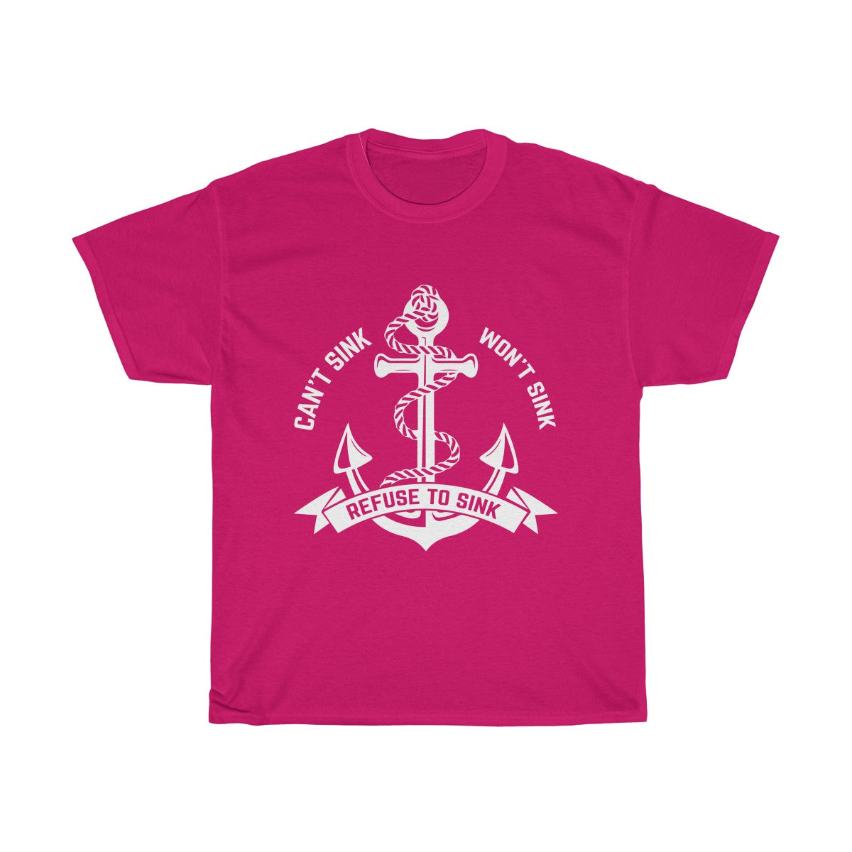 Refuse To Sink T-Shirt
