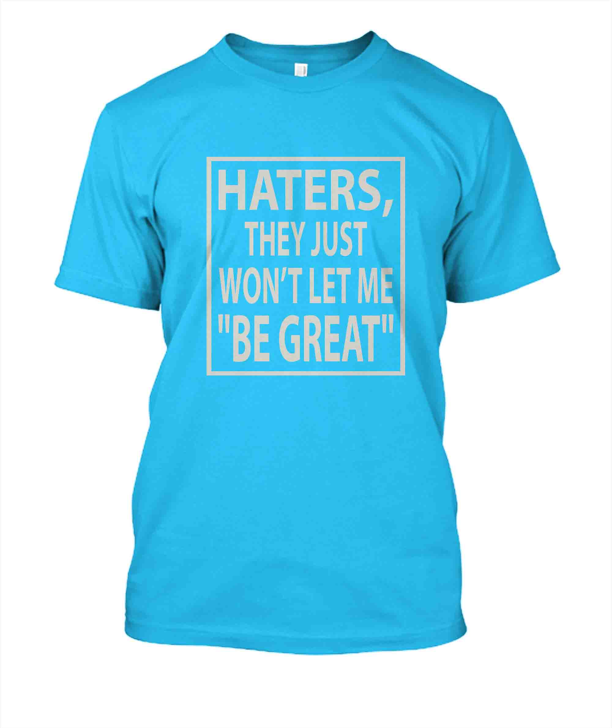 Haters T-Shirt