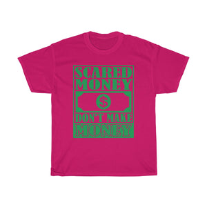 Scared Money T-Shirt