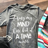 Losing My Mind  one of A TIME MOM LIFE t shirt