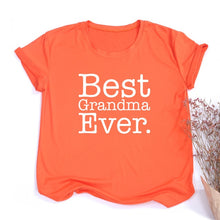 Load image into Gallery viewer, Best Grandma Ever Women T-shirt
