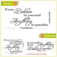 Load image into Gallery viewer, if you believe in yourself anything is possible inspirational quotes wall decals