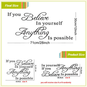 if you believe in yourself anything is possible inspirational quotes wall decals