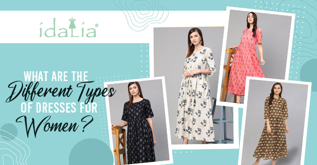 Different Types of Dresses for Women