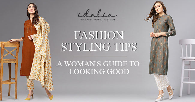 Fashion Styling Tips: A Woman's Guide to Looking Good