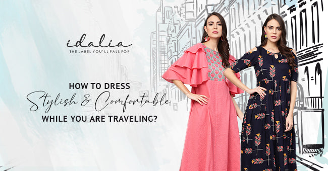 How To Dress Stylish & Comfortable While You Are Traveling