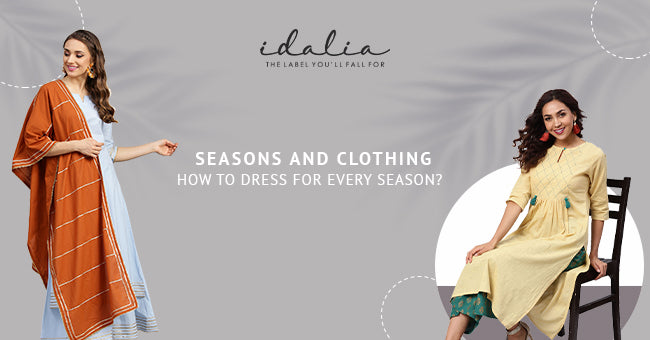 Seasons And Clothing How To Dress For Every Season
