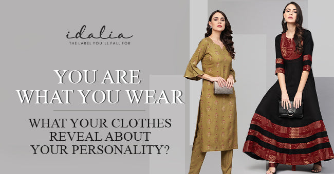 You Are What You Wear What Your Clothes Reveal About Your Personality