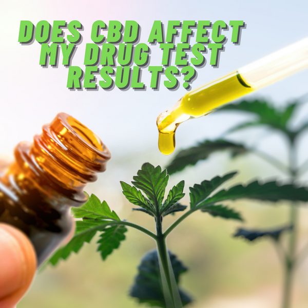 Will CBD Make Me Fail a Drug Test?