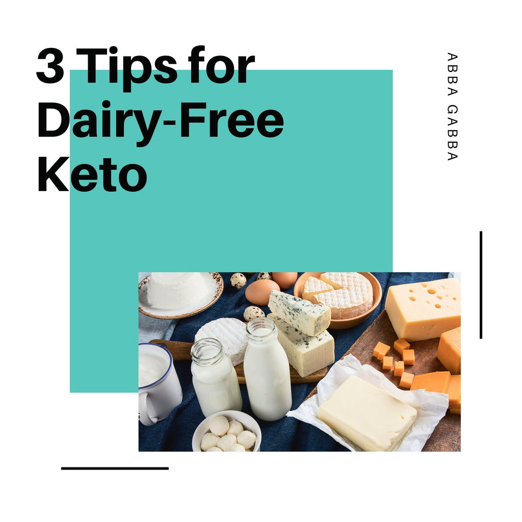 3 Tips For Dairy-Free Keto