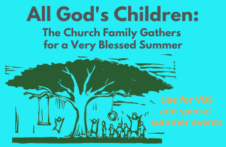 All God's Children: The Church Family Gathers for a Very Blessed Summer SAMPLE