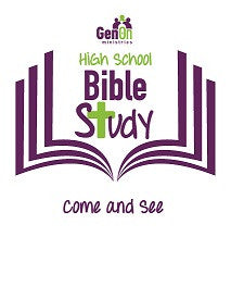 High School Bible Study - Come and See