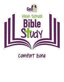 High School Bible Study - Comfort Zone