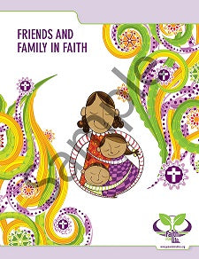 Faith for Life: Friends and Family in Faith SAMPLE