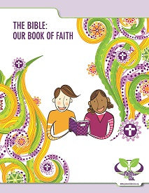 Faith for Life: The Bible: Our Book of Faith