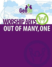 Worship Arts Out of Many, One