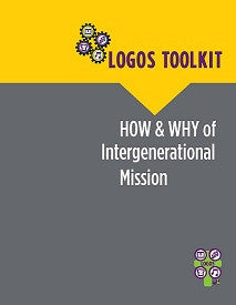 LOGOS Toolkit: How and Why of Intergenerational Mission