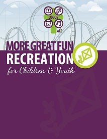 More Great Fun Recreation for Children and Youth