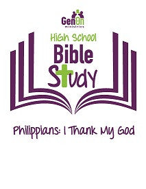 High School Bible Study - Philippians: I Thank My God