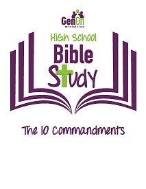 High School Bible Study - The 10 Commandments
