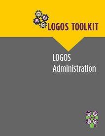LOGOS Toolkit: LOGOS Administration