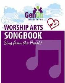 Worship Arts Songbook - Sing From the Heart!