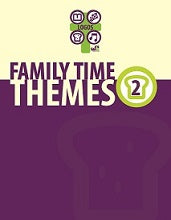 Family Time Themes 2