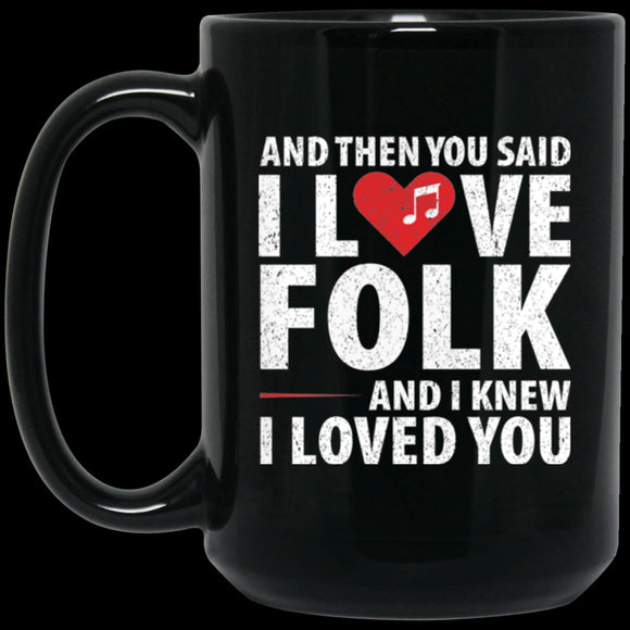 Love Folk Music Coffee Mug