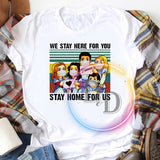 We Stay Here For You Stay Home For Us Nurses Vintage Buy T Shirt