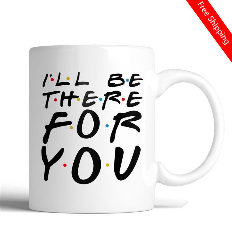 F.R.I.E.N.D.S I'll Be There For You Ceramic Coffee 11 Oz Mug