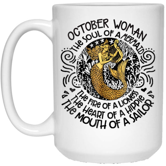 OCTOBER Woman The Soul Of A Mermaid Birthday Gift 11 oz. White Mug