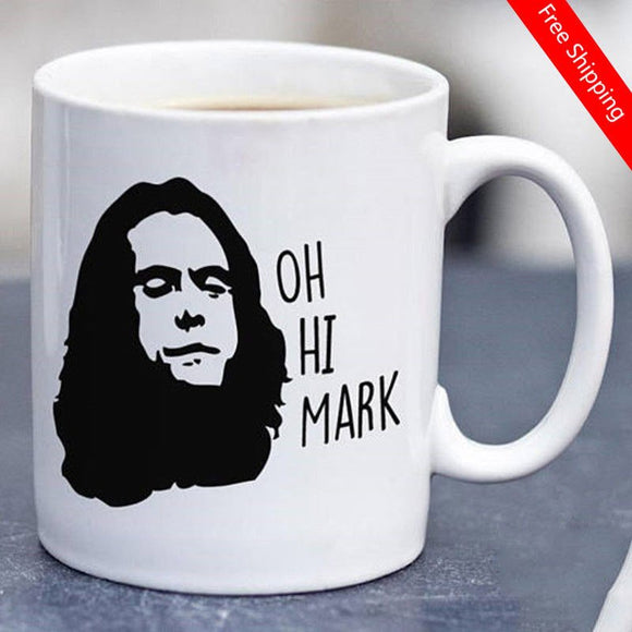 Oh Hi Mark Mug The Room Tommy Wiseau Meme  11 Oz Mug