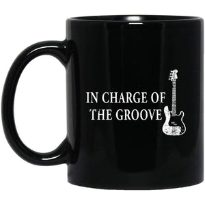 Bass Player GiftIn Charge Of The GrooveBass 11 oz. Black Mug