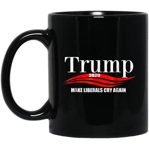 Trump 2020 Shirt - Make Liberals Cry Again 11 oz. Black Mug