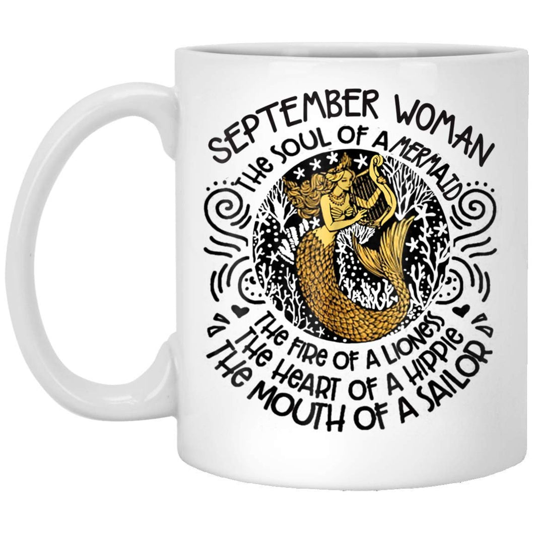 SEPTEMBER Woman The Soul Of A Mermaid Birthday Gift 11 oz. White Mug