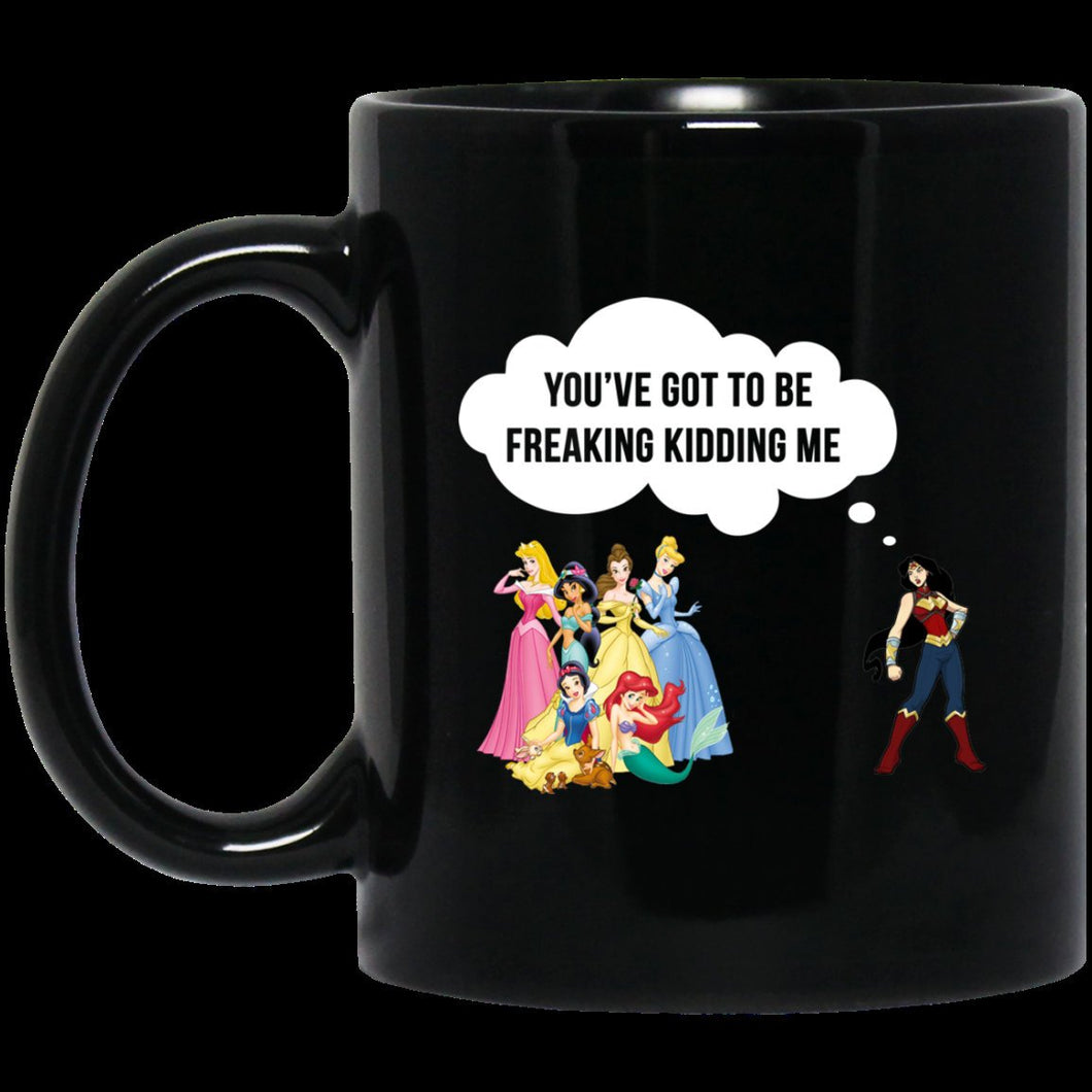 Wonder woman vs disney princes you got to be freaking kidding me Coffee Mug
