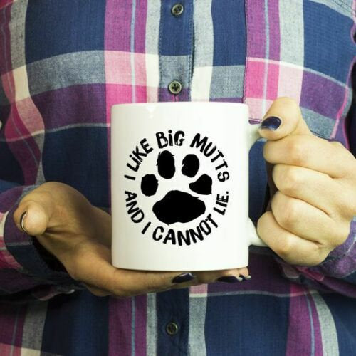 Details about  I Like Big Mutts Coffee Tea Drink Mug Ceramic Funny Cute Cup Gift Holiday 11 oz mugs mug