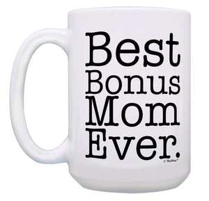 Mothers Day Gifts for Stepmom Best Bonus Mom Ever Gifts for Stepmom Gift  11 oz mugs mug
