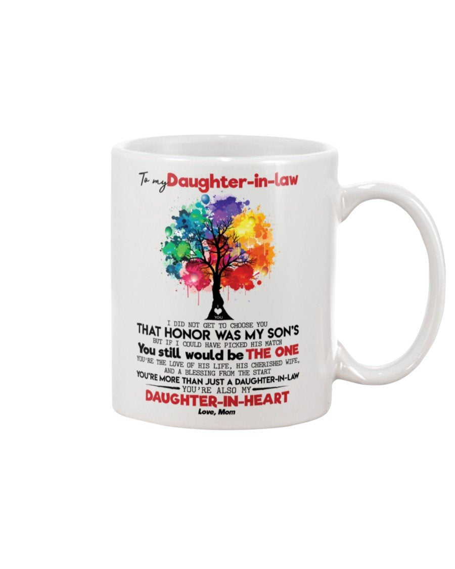 mom to daughter in law i did not get choose you  11 Oz Mug
