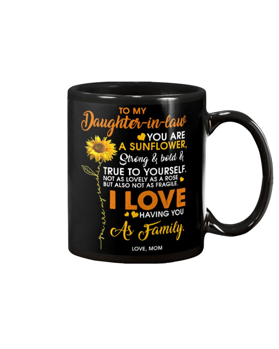 mom to daughter in law you are a sunflower 11 Oz Mug