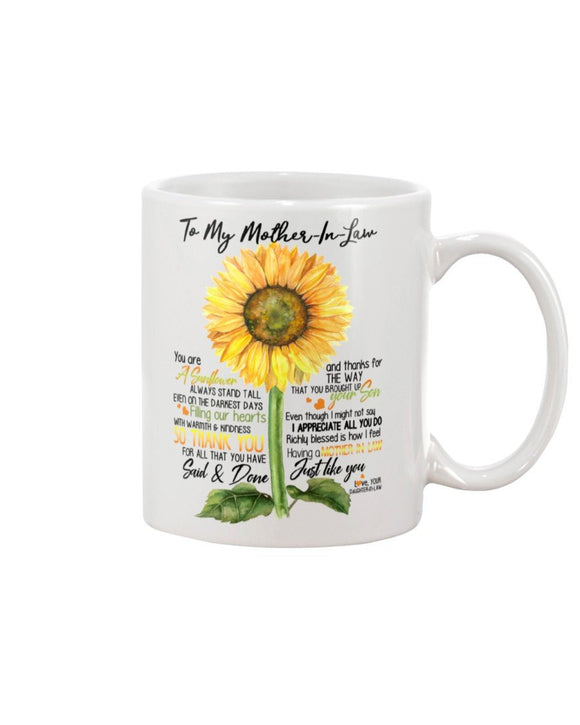 to my mother-in-law you are a sunflower 11 Oz Mug