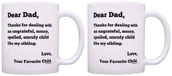 Funny Dad Mugs Fathers Day Gifts Dear Dad Thanks for Putting Up with Spoiled Sibling Dad Birthday Gift 2 Mug 11 oz mugs mug
