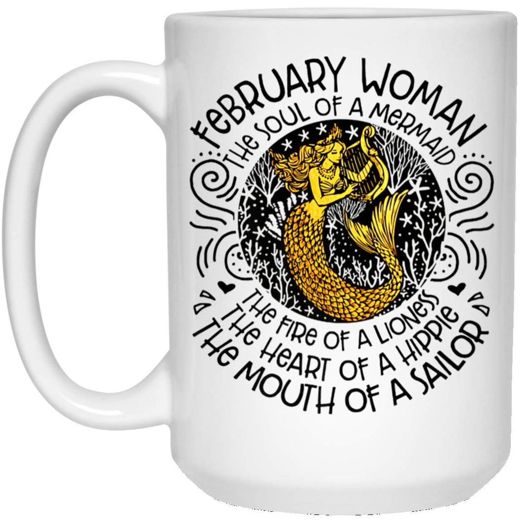 February Mermaid February Woman The Soul Of A Mermaid Birthday Gift 11 oz. White Mug