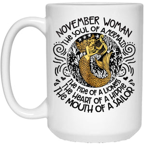 NOVEMBER Woman The Soul Of A Mermaid Birthday Gift 11 oz. White Mug
