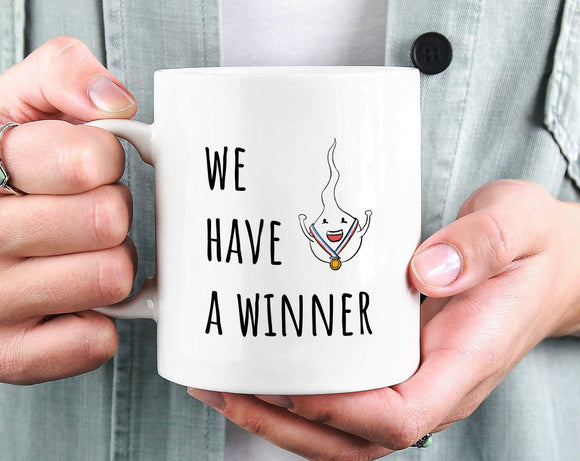 We Have a Winner Funny Mug - New Baby Announcement Cute Mug Gift