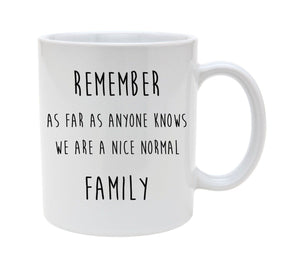 Details about  Remember As Far As Anyone Knows - Family Mug 11 oz mugs mug