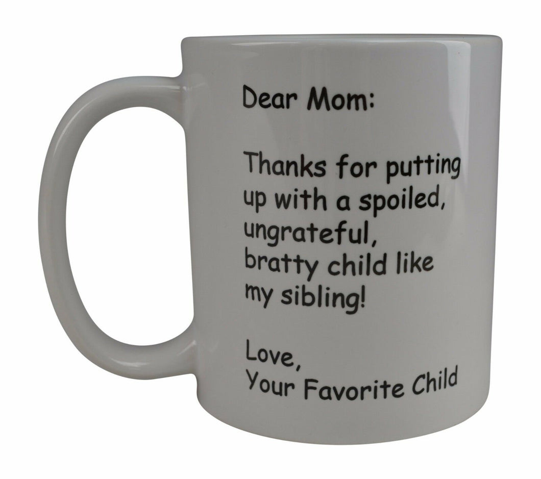 Funny Coffee Mug Dear Mom Thank You Novelty Cup Great Gift Idea Mother's Day