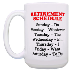 Retirement Gift Set Retirement Schedule Funny Retired Gifts 11 oz mugs mug