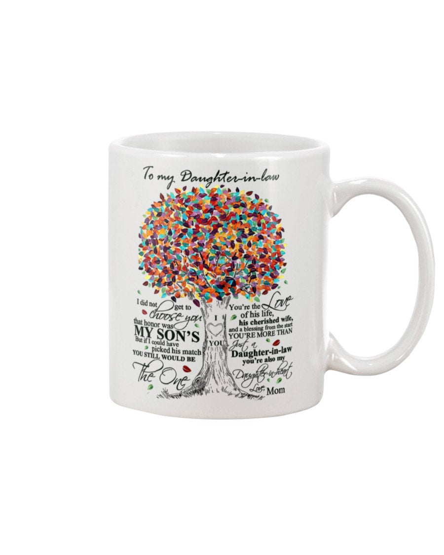 to my daughter in law 11 Oz Mug